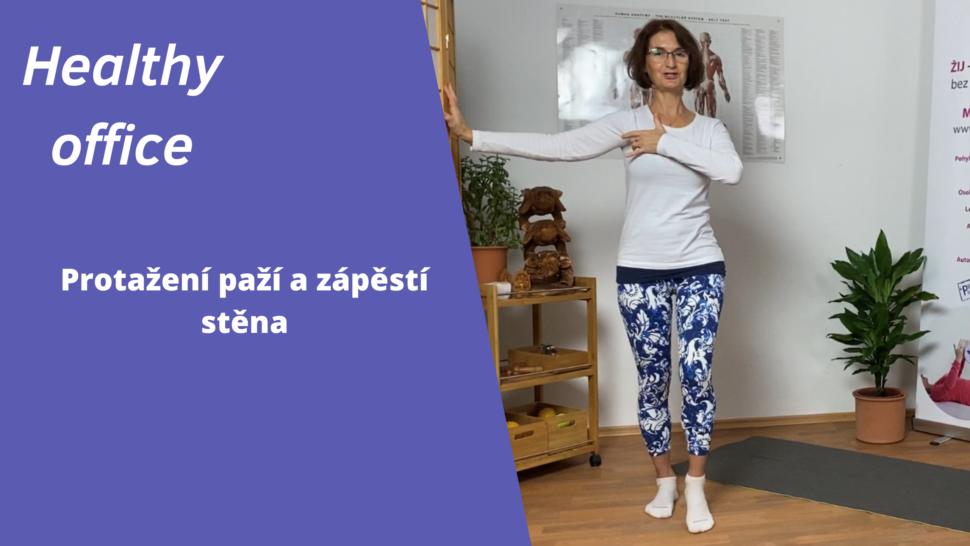 Healthy office - protažení paže - martinafallerova.cz