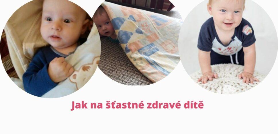 Jak našťastné zdravé dítě - martinafallerova.cz