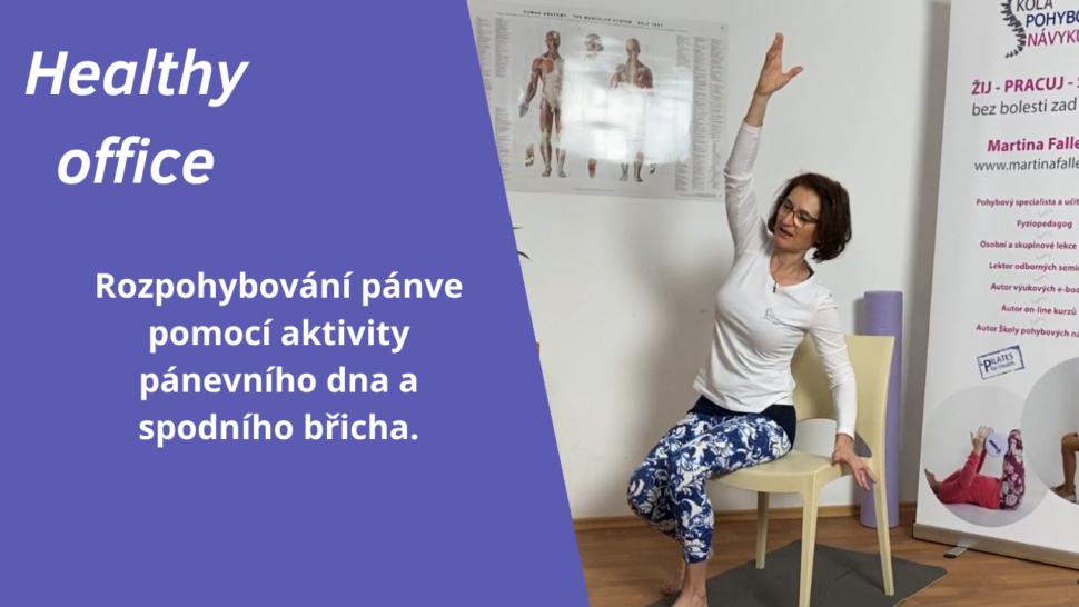 Healthy office - uzdrav své tělo iběhem pracovní doby krátkými pohybovými svačinkami - martinafallerova.cz