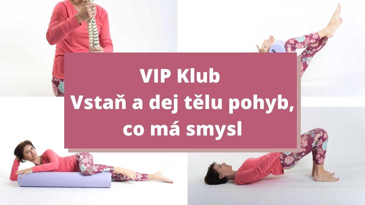 VIP klub - Vstaň adej tělo pohyb, co má smysl - martinafallerova.cz