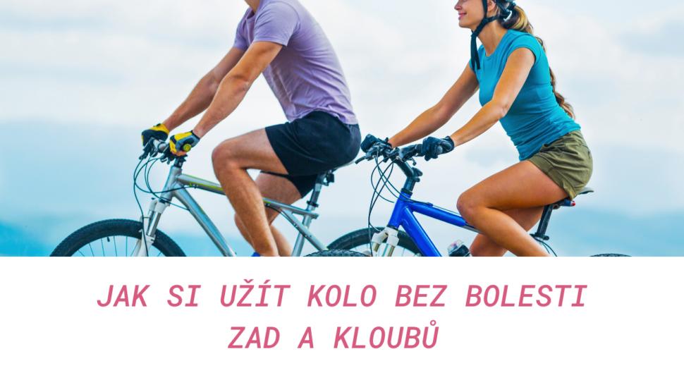 Jak si užít kolo bez bolesti zad akloubů - martinafallerova.cz